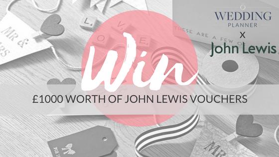 Win 1000 Worth Of John Lewis Vouchers Weddingplanner