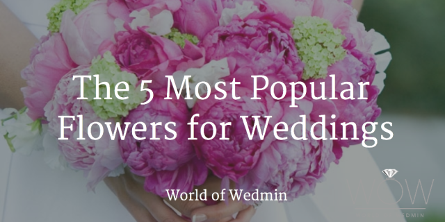 The 5 Most Popular Flowers for Weddings
