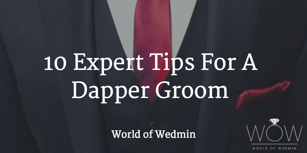 10 expert tips for a dapper groom