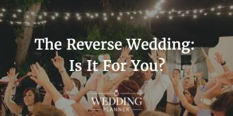 "What On Earth Is A ""Reverse Wedding""..."