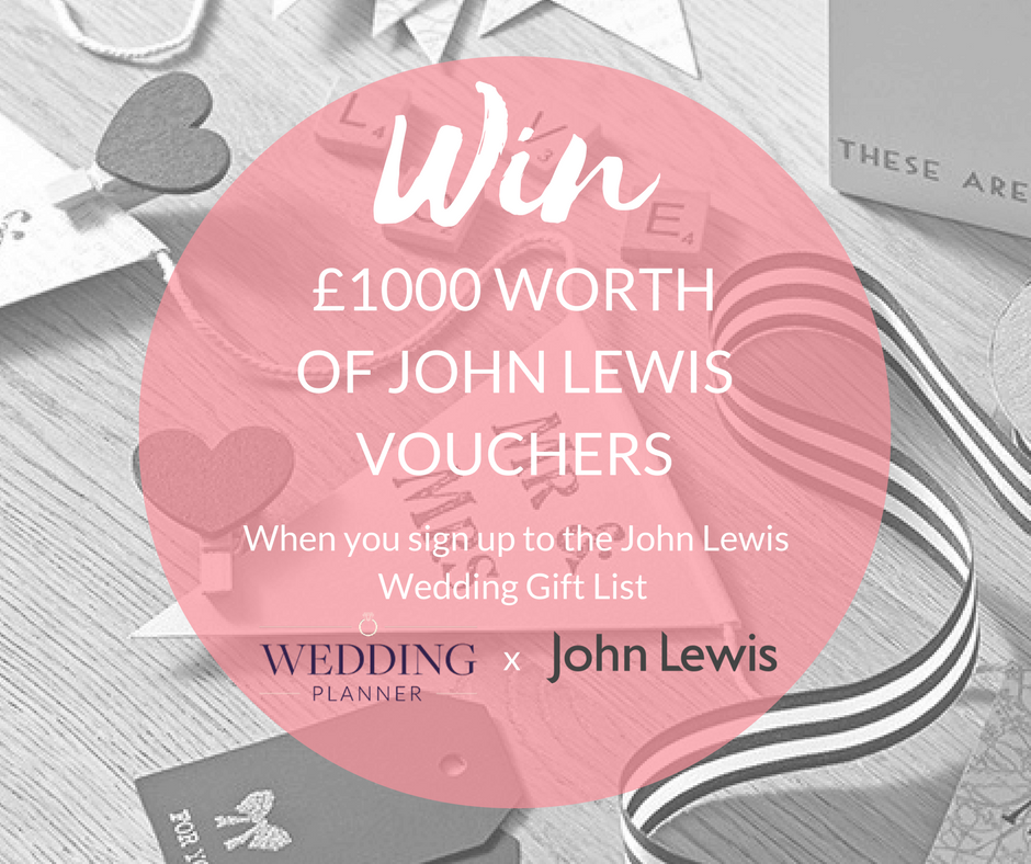 Win 1000 In John Lewis Vouchers Weddingplanner