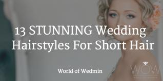 13 STUNNING Wedding Hairstyles For Short Hair