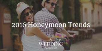 2016 Honeymoon Trends: Where Will You Go?
